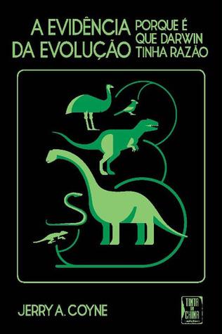A Evidência da Evolução. Porque é que Darwin tinha razão
