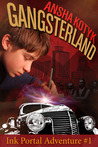 Gangsterland (Ink Portal Adventure #1)