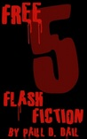 Free Five: Flash Fiction