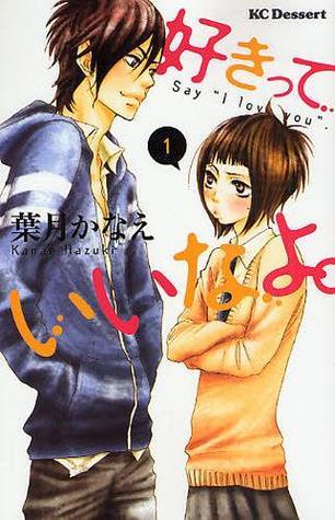 Suki-tte Ii na yo, Volume 1