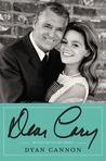 Dear Cary by Dyan Cannon