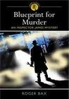 Blueprint for Murder (Inspector James Mystery)