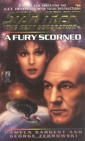 A Fury Scorned(Star Trek: The Next Generation 43)