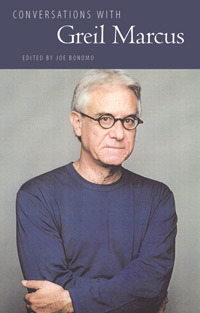 Conversations with Greil Marcus