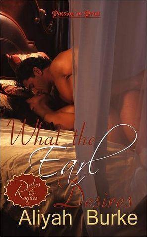 Ebook What the Earl desires by Aliyah Burke TXT!