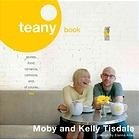 Teany Book: Stories, Food, Romance, Cartoons and, of Course, Tea