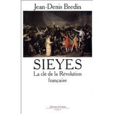 Sieyès: La clé de la Révolution française par Jean-Denis Bredin