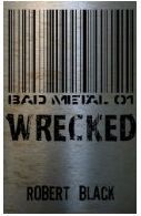 Wrecked by Robert   Black