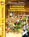 Il misterioso manoscritto di Nostratopus by Geronimo Stilton