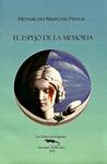 El espejo de la memoria by Reynaldo Marcos Padua
