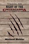 Night of the Chupacabra (Chupacabra Series #1)