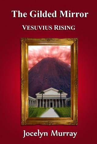 The Gilded Mirror: Vesuvius Rising
