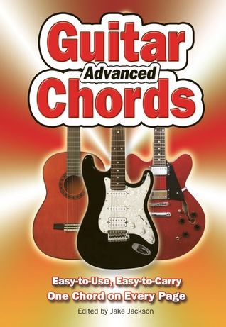 Advanced Guitar Chords (Guitar Chords Series) by Jake Jackson