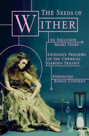 The Seeds of Wither by Lauren DeStefano
