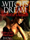 The Witch's Dream by Victoria Danann