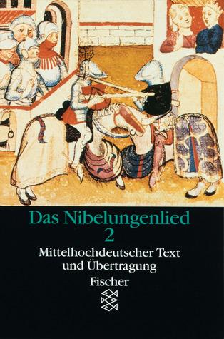 Das Nibelungenlied. 2. Teil. Mittelhochdeutscher Text und Übertragung