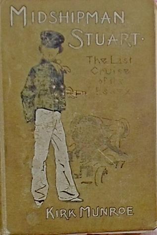 "Midshipman Stuart: The Last Cruise of the ""Essex"""