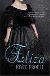 Eliza by Joyce Proell