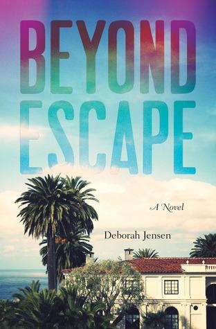 Ebook Beyond Escape by Deobrah K. Jensen DOC!