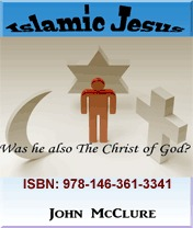Islamic Jesus: Was he also The Christ of God?