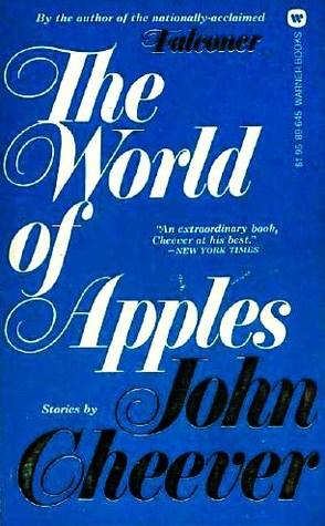 The World of Apples por John Cheever