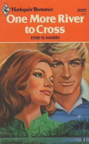 One More River to Cross by Essie Summers