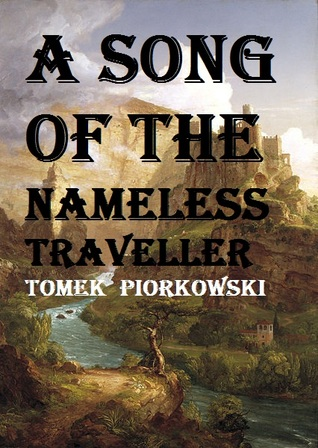 A Song of the Nameless Traveller