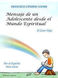Mensaje de un adolescende desde el Mundo Espiritual