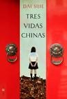 Tres vidas chinas