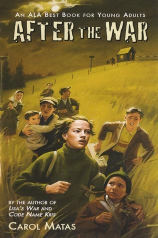 After the War by Carol Matas