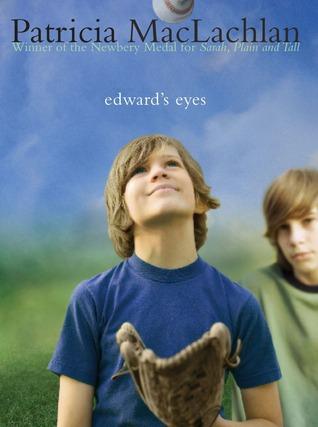 Edward's Eyes by Patricia MacLachlan