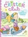 Liz Learns a Lesson (The Critter Club, #3)