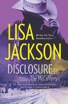 Disclosure: The McCaffertys: The McCaffertys: Slade\The McCaffertys: Randi (The McCaffertys, #3-4)