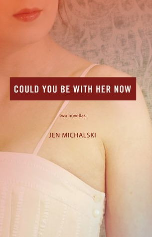 Download Epub Free Could You Be With Her Now: Two Novellas