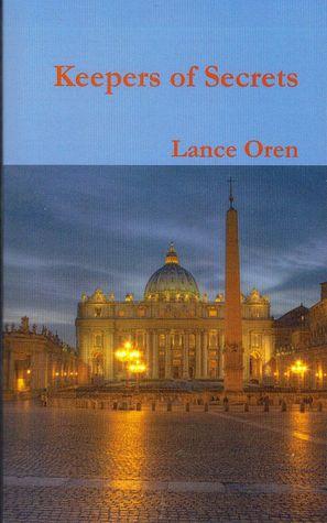 Keepers of Secrets by Lance Oren