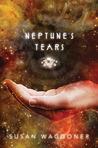 Neptune's Tears (Timedance, #1)