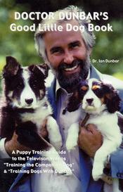 Doctor Dunbar's Good Little Dog Book by Ian Dunbar
