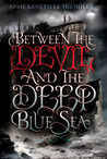 Download Between the Devil and the Deep Blue Sea (Between, #1)