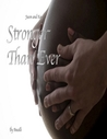 Stronger Than Ever (My Best Friend #2)