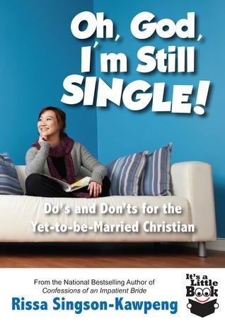 Oh, God, I'm Still Single