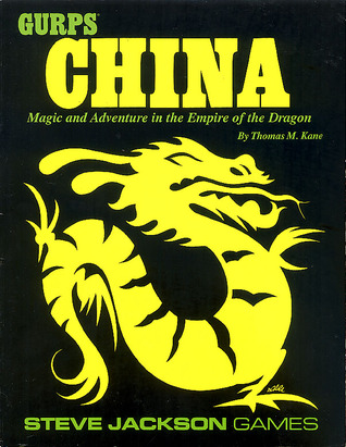 GURPS China: Magic and Adventure in the Empire of the Dragon