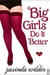 Big Girls Do It Better