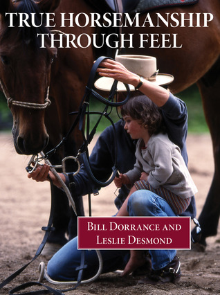 True Horsemanship Through Feel, 3rd