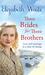 Three Brides For Three Brothers by Elizabeth Waite