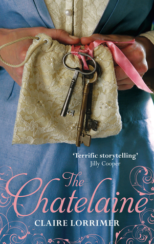 The Chatelaine by Claire Lorrimer