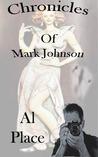 Chronicles of Mark Johnson-8 short ghost stories