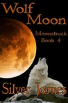 Wolf Moon by Silver James