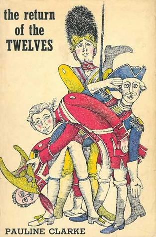 The Return of the Twelves by Pauline Clarke