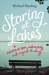 Staring at Lakes: A Memoir of Love, Melancholy and Magical Thinking