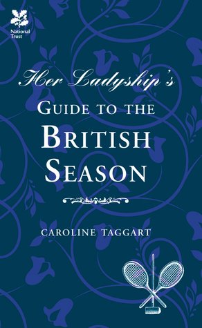 Her Ladyship's Guide to the British Season